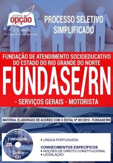 Processo Seletivo Simplificado FUNDASE RN 2018-SERVIÇOS GERAIS E MOTORISTA-AGENTE SOCIOEDUCATIVO, ASSISTENTE SOCIAL, PEDAGOGO E PSICÓLOGO