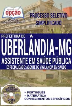 Processo Seletivo Simplificado Prefeitura de Uberlândia 2016-ASSISTENTE EM SAÚDE PÚBLICA - AGENTE DE VIGILÂNCIA EM SAÚDE