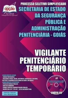 Secretaria de Estado da Segurança Pública e Administração Penitenciária - Goiás-VIGILANTE PENITENCIÁRIO TEMPORÁRIO