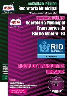 Secretaria Municipal de Transportes / RJ-FISCAL DE TRANSPORTES URBANOS-AUXILIAR DE FISCAL DE TRANSPORTE-AGENTE DE ADMINISTRAÇÃO