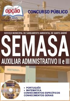 SEMASA-SERVENTE GERAL-FISCAL DE SANEAMENTO-AUXILIAR ADMINISTRATIVO II E III-AJUDANTE DE MANUTENÇÃO