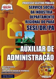 SESI / PA-VIGIA-MOTORISTA-MONITOR DE ALUNOS-MERENDEIRO-AUXILIAR DE SERVIÇOS GERAIS-AUXILIAR DE ADMINISTRAÇÃO