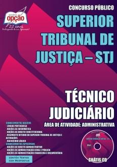 Superior Tribunal de Justiça (STJ)-TÉCNICO JUDICIÁRIO - ÁREA DE ATIVIDADE: ADMINISTRATIVA-ANALISTA JUDICIÁRIO - ÁREA DE ATIVIDADE: ADMINISTRATIVA