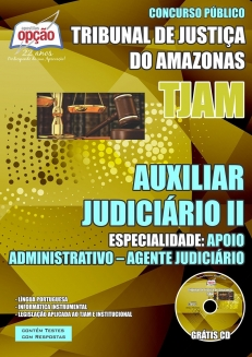 Tribunal de Justiça do Estado / AM (TJ/AM)-AUXILIAR JUDICIÁRIO II: APOIO ADMINISTRATIVO - AGENTE JUDICIÁRIO-ASSISTENTE JUDICIÁRIO: ASSISTENTE TÉCNICO JUDICIÁRIO