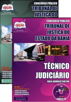 Tribunal de Justiça do Estado / BA-TÉCNICO JUDICIÁRIO – ÁREA ADMINISTRATIVA-TÉCNICO JUDICIÁRIO / ESCREVENTE – ÁREA JUDICIÁRIA