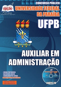 Universidade Federal da Paraíba (UFPB) -AUXILIAR EM ADMINISTRAÇÃO-ASSISTENTE EM ADMINISTRAÇÃO