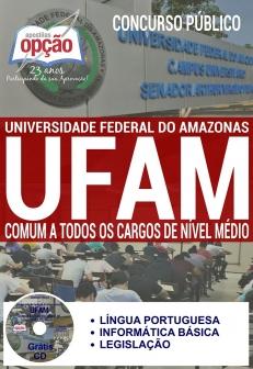 Universidade Federal do Amazonas (UFAM)-COMUM A TODOS OS CARGOS DE NÍVEL MÉDIO-AUXILIAR EM ADMINISTRAÇÃO-ASSISTENTE EM ADMINISTRAÇÃO