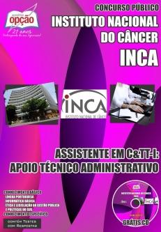 Instituto Nacional do Câncer (INCA)-ASSISTENTE EM C&TT-I: APOIO TÉCNICO ADMINISTRATIVO