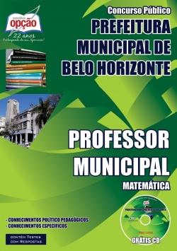 Prefeitura Municipal de Belo Horizonte / MG-PROFESSOR MUNICIPAL – MATEMÁTICA-PROFESSOR MUNICIPAL – EDUCAÇÃO FÍSICA-PROFESSOR MUNICIPAL – 1º E 2º CICLOS DO ENSINO FUNDAMENTAL