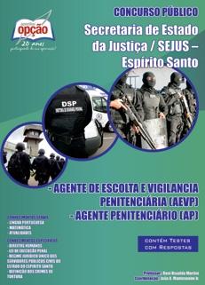 SEJUS - ES-AG. ESCOLTA/VIGILÂNCIA PENITENCIÁRIA/AG. PENITENCIÁRIO