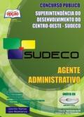 Superintendência de Desenvolvimento do Centro-Oeste (SUDECO)-AGENTE ADMINISTRATIVO