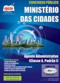 Ministério das Cidades-AGENTE ADMINISTRATIVO (CLASSE A, PADRÃO I)
