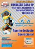 Fundação Casa-AGENTE DE APOIO OPERACIONAL (SEXO MASCULINO)