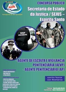 SEJUS - ES-AGENTE DE ESCOLTA E VIGILâNCIA PENITENCIáRIA (AEVP) - AGENTE PENITENCIáRIO (AP)