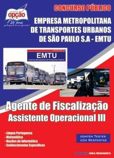 EMTU-SP-AGENTE DE FISCALIZAÇÃO/ASSISTENTE OPERACIONAL III