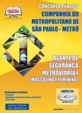 CIA do Metropolitano de São Paulo (METRÔ) -AGENTE DE SEGURANÇA METROVIÁRIA I