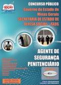 Secretaria de Estado de Defesa Social - SEDS -AGENTE DE SEGURANÇA PENITENCIÁRIO NA SEDS - MG