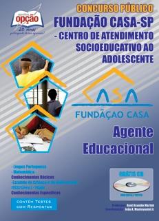 Fundação Casa / SP-AGENTE EDUCACIONAL-AGENTE DE APOIO SOCIOEDUCATIVO-AGENTE DE APOIO OPERACIONAL (SEXO MASCULINO)