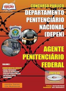 Departamento Penitenciário Nacional (DEPEN) -AGENTE PENITENCIÁRIO FEDERAL - VOLUME I