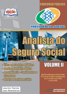 INSS - Instituto Nacional do Seguro Social-ANALISTA DO SEGURO SOCIAL - VOLUME II-ANALISTA DO SEGURO SOCIAL - VOLUME I-ANALISTA DO SEGURO SOCIAL