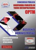 CPTM - Cia Paulista de Trens Metropolitanos -ASSISTENTE ADMINISTRATIVO