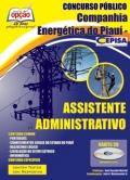 Companhia Energética do Piauí (CEPISA)-ASSISTENTE ADMINISTRATIVO