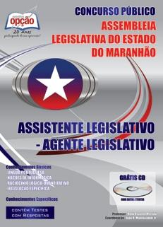 Apostila para Assembléia Legislativa do Estado do Maranhão-ASSISTENTE LEGISLATIVO - AGENTE LEGISLATIVO