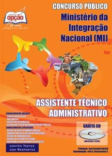 Ministério da Integração Nacional (MI)-ASSISTENTE TÉCNICO ADMINISTRATIVO