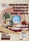 Conselho Regional de Técnicos em Radiologia 10ª Região (CRTR/PR)-AUXILIAR DE SERVIÇO GERAIS-AGENTE ADMINISTRATIVO