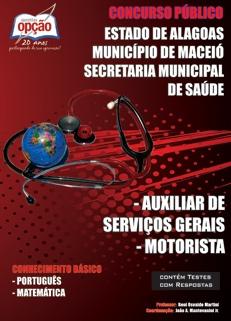 Prefeitura de Maceio-AL-AUXILIAR DE SERVIÇOS GERAIS / MOTORISTA-ASSISTENTE / SERVIÇO ADMINISTRATIVO