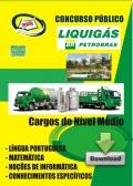 Liquigás Distribuidora S.A.-COMUM AOS CARGOS DE NIVEL MéDIO-COMUM AOS CARGOS DE NIVEL FUNDAMENTAL INCOMPLETO-CARGO DE NIVEL FUNDAMENTAL COMPLETO