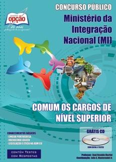 Ministério da Integração Nacional (MI)-COMUM OS CARGOS DE NÍVEL SUPERIOR