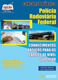 PRF - Polícia Rodoviária Federal-CONHECIMENTOS BÁSICOS DE NÍVEL SUPERIOR