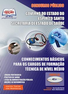 Secretaria de Estado de Saúde - Espiríto Santo-CONHECIMENTOS BÁSICOS NÍVEL MÉDIO
