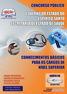 Secretaria de Estado de Saúde - Espiríto Santo-CONHECIMENTOS BÁSICOS PARA OS CARGOS DE NÍVEL SUPERIOR