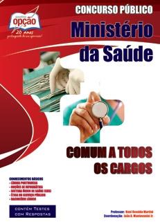Ministério da Saúde-CONHECIMENTOS BÁSICOS (PARA TODOS OS CARGOS)-ADMINISTRADOR (JOGO COMPLETO)-ADMINISTRADOR