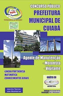 Prefeitura de Cuiabá/MT-CUIABÁ/MT - AGENTE DE MANUTENçãO, MOTORISTA E VIGILANTE