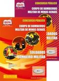 Corpo de Bombeiros Militar de Minas Gerais-CURSO DE FORMA��O DE SOLDADO