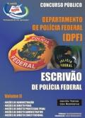 Pol�cia Federal/Escriv�o-ESCRIV�O DE POL�CIA FEDERAL - VOLUME II-ESCRIV�O DE POL�CIA FEDERAL - VOLUME I-ESCRIV�O DE POL�CIA FEDERAL - COMPLETA