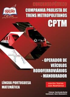 CPTM Cia Paulista de Trens Metropolitanos-OPERADOR DE VEÍCULOS RODOFERROVIÁRIOS / MANOBRADOR