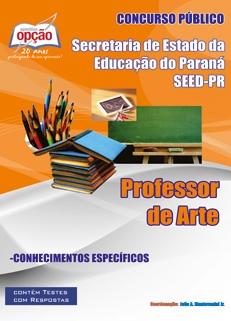 Secretaria de Estado da Educação do Paraná - SEED-PR-PROFESSOR DE ARTE