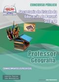 SEED PR Concurso Professor 2013 Adquira Já!-Secretaria de Estado da Educação do Paraná - SEED-PR-PROFESSOR DE GEOGRAFIA