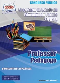 Secretaria de Estado da Educação do Paraná - SEED-PR-PROFESSOR PEDAGOGO-PROFESSOR