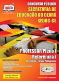 SEDUC / CE-PROFESSOR PLENO I - REFERÊNCIA I: DISCIPLINA - LÍNGUA PORTUGUESA