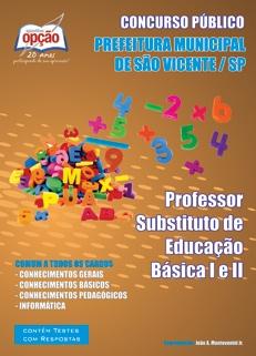 Prefeitura de São Vicente - SP-PROFESSOR SUBSTITUTO DE EDUCAÇÃO BÁSICA I E II