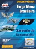 Adquira Já!-concurso fab sargento Força Aérea Brasileira-SARGENTO DA AERONÁUTICA