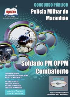 PM - MA-SOLDADO PM QPPM COMBATENTE-SOLDADO BOMBEIRO MILITAR