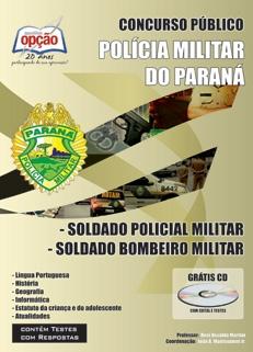 Polícia Militar/PR-SOLDADO POLICIAL/SOLDADO BOMBEIRO MILITAR