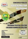 Pol�cia Militar/PR-SOLDADO POLICIAL/SOLDADO BOMBEIRO MILITAR