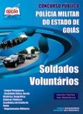 Polícia Militar do Estado de Goiás-SOLDADOS VOLUNTÁRIOS